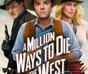 รีวิวหนังเรื่องล้านวิธีในการตายในตะวันตก